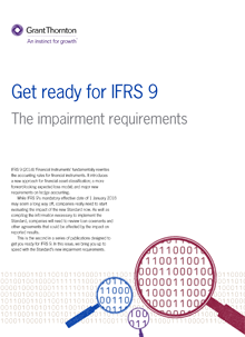 Get ready for IFRS 9 The impairment requirements