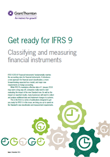 Get ready for IFRS 9 Classifying and measuring financial instruments